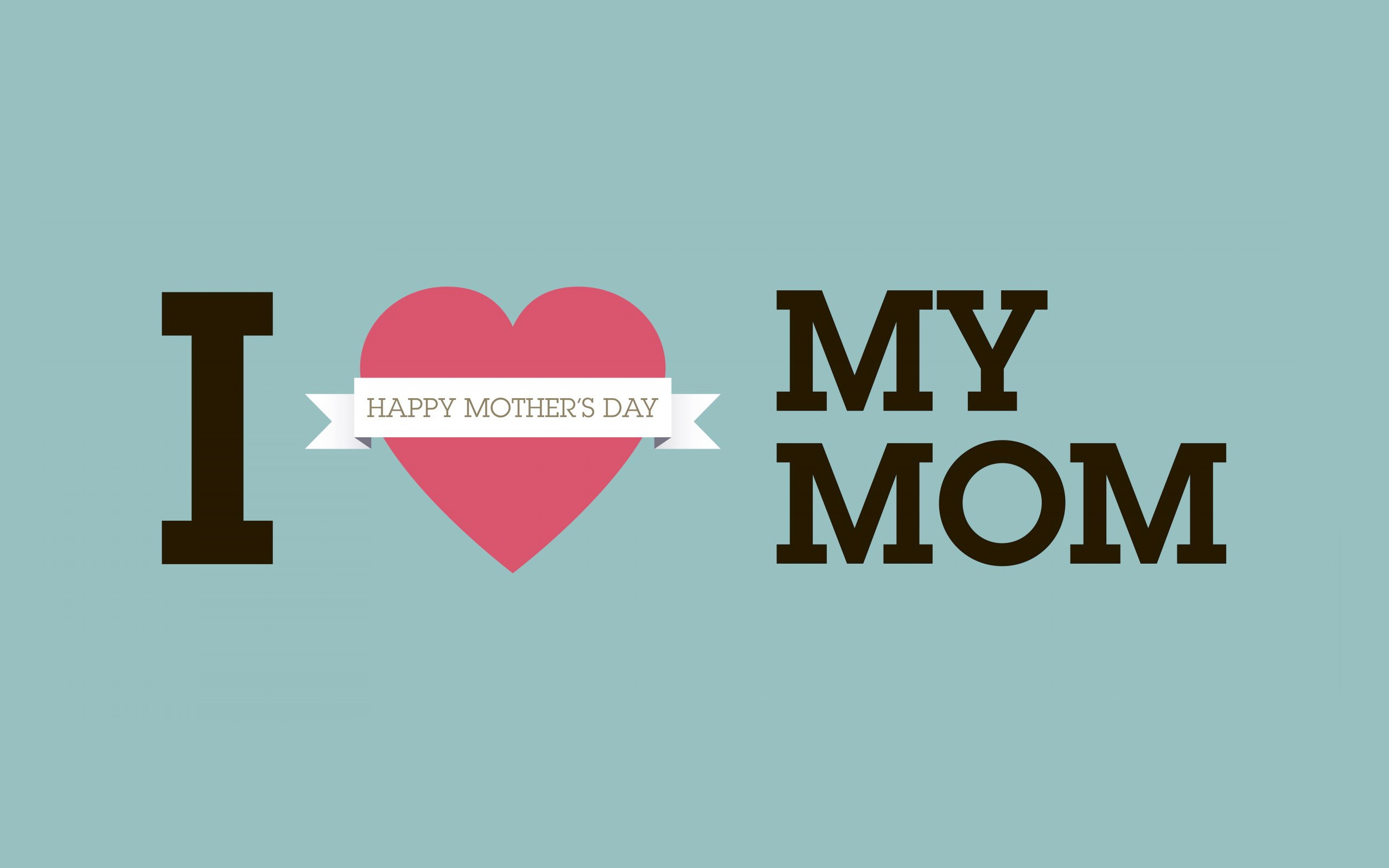 Wallpaper I Love You Mom : I-Love-You-Mom-Background - wallpaper.wiki